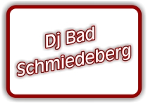 dj in bad schmiedeberg