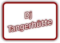 dj tangerhütte